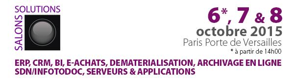 Salons Solutions 2015. 6, 7 et 8 octobre 2015 à Paris Expo, Porte de Versailles.
